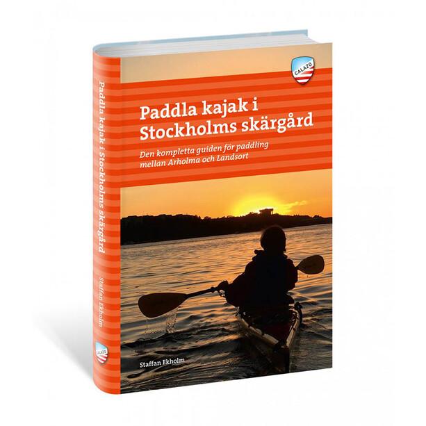 Calazo Paddla Kajak I Stockholms Skärgård, 2:A Uppl