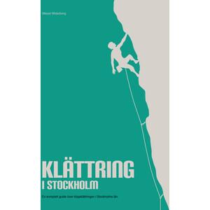 Plonk - Mikael Widerberg Klättring i Stockholm